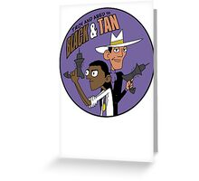 Troy and Abed in Black and Tan Greeting Card