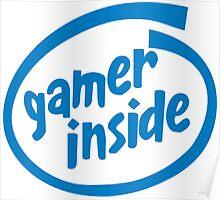 Gamer Inside Poster