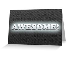Awesome Congratulations Greeting Card