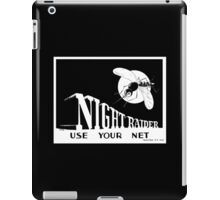 Night Raider -- Use Your Net -- WWII iPad Case/Skin