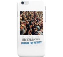 Produce For Victory -- World War II iPhone Case/Skin