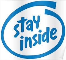 Stay Inside Poster