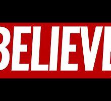 Believe by theteeproject
