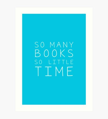 So Many Books Art Print