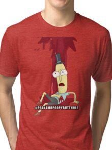 Rick and Morty: #PRAY4MRPOOPYBUTTHOLE Tri-blend T-Shirt