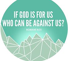 God Is For Us by theteeproject
