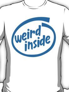 Weird Inside T-Shirt