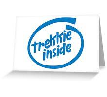 Trekkie Inside Greeting Card