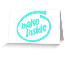Mako Inside Greeting Card