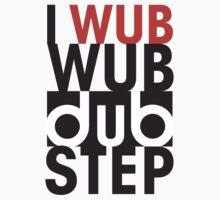 I wub wub dubstep by DUST2010