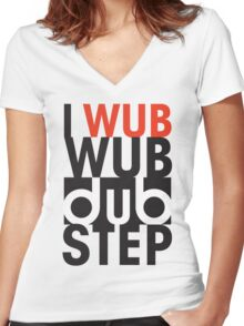 I wub wub dubstep Women's Fitted V-Neck T-Shirt