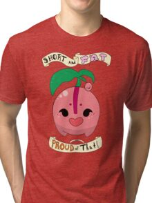 Cherubi: Short and Fat and Proud of That! Tri-blend T-Shirt