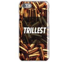 trillest iPhone Case/Skin