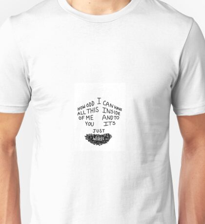 To You Its Just Words Unisex T-Shirt