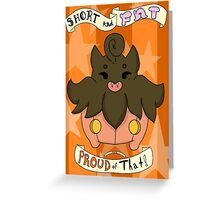 Pumpkaboo: Short and Fat and Proud of That! Greeting Card