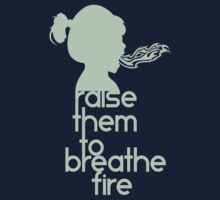 Raise Them To Breathe Fire - SassyPants Edition Kids Tee