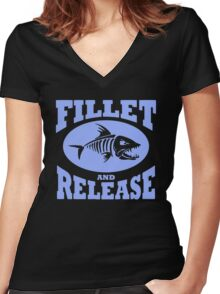 Fillet And Release Funny Fishing Women's Fitted V-Neck T-Shirt