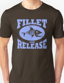 Fillet And Release Funny Fishing T-Shirt