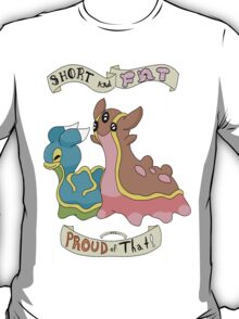 Shellos and Gastrodon: Short and Fat and Proud of That! T-Shirt