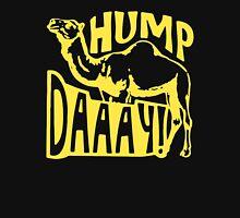 Hump Daaay Camel Commercial Unisex T-Shirt