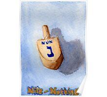 Dreidel - Nun, Nite, Nothing Poster