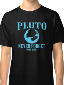 Pluto Never Forget 1930 2006 Classic T-Shirt
