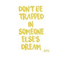 BTS/Bangtan Sonyeondan - Quote Photographic Print