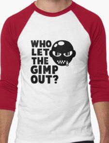 Who Let the Gimp Out Men's Baseball ¾ T-Shirt