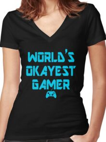 World's Okayest Gamer Funny Gaming Women's Fitted V-Neck T-Shirt