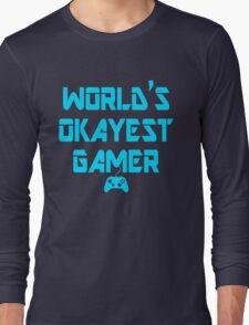 World's Okayest Gamer Funny Gaming Long Sleeve T-Shirt