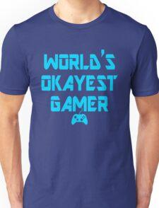 World's Okayest Gamer Funny Gaming Unisex T-Shirt