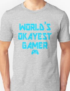 World's Okayest Gamer Funny Gaming T-Shirt