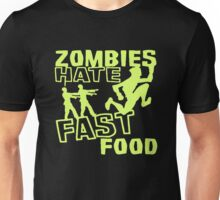 Zombies Hate Fast Food Funny Unisex T-Shirt