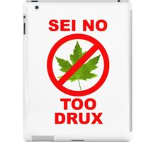 Sei No Too Drux iPad Case/Skin