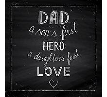 Dad Photographic Print