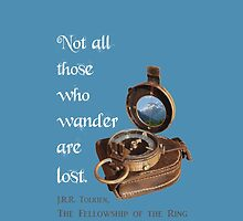 Not all Those who Wander are Lost, Tolkien, LOTR (plain background) by MHen