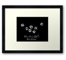 Dice Are a Girl's Best Friends Framed Print