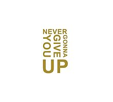 Never Gonna Give You Up Lyric Design by SongLyrics