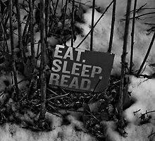 Eat, Sleep, Read by Jason Lee Jodoin