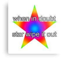 when in doubt, star wipe it out Metal Print