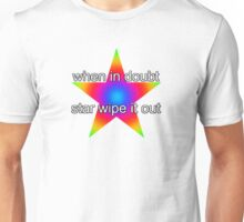 when in doubt, star wipe it out Unisex T-Shirt