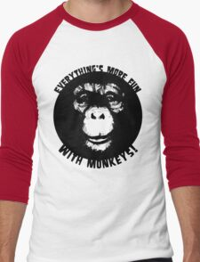 Everything's More Fun With Monkeys! (V2) T-Shirt