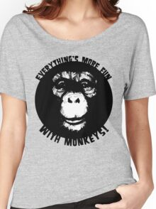 Everything's More Fun With Monkeys! (V2) Women's Relaxed Fit T-Shirt