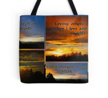 Morning Affirmations featured in The World As We See It or as we missed it. Tote Bag