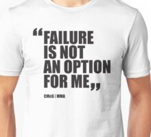 Conor McGregor - Quotes [Failure] Unisex T-Shirt