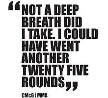 Conor McGregor - Quotes [Twenty Five Rounds] Photographic Print