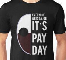 PAYDAY WOLF : WHITE Unisex T-Shirt