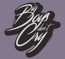 BIG BOYS DON'T CRY Kids Clothes