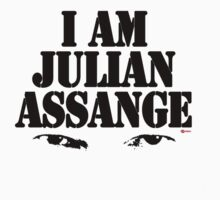 I AM JULIAN ASSANGE by KISSmyBLAKarts