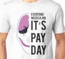 PAYDAY HOUSTON : BLACK Unisex T-Shirt
